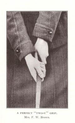 "A Perfect ""Two-V"" Grip. Mrs. F. W. Brown Golf For Women George Duncan"