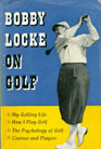 Bobby Locke On Golf 1953 Country Life Limited Cure To The Slice The Drag