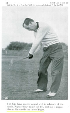 Golf As I See It Fred Daly Right Elbow Inside The Left Making It Impossible To Hit Outside The Line of Flight 1951