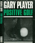 Gary Player Positive Golf 1967