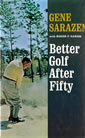 Better Golf At Fifty By Gene Sarazen