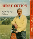 Henry Cotton My Golfing Album 1959