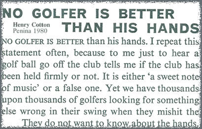 No Golfer Is Better Than His Hands Henry Cotton 1980