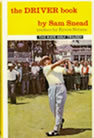 Sam Snead - The Driver Book
