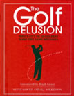 The Golf Delusion Steve Gould and D. J. Wilkinson page 91
