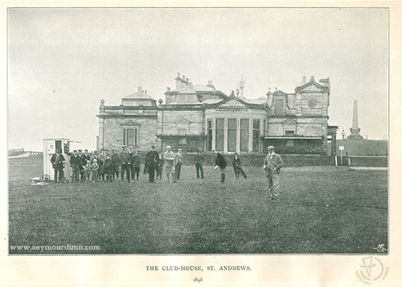 The Club-House St. Andrews 1898